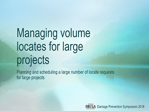Managing Volume Locates for Large Projects